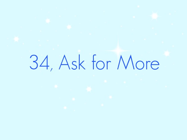 Bingo call 34 Ask for More