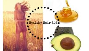 Healthy Hair 101