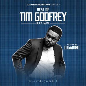 Best Of Tim Godfrey Songs Mixtape