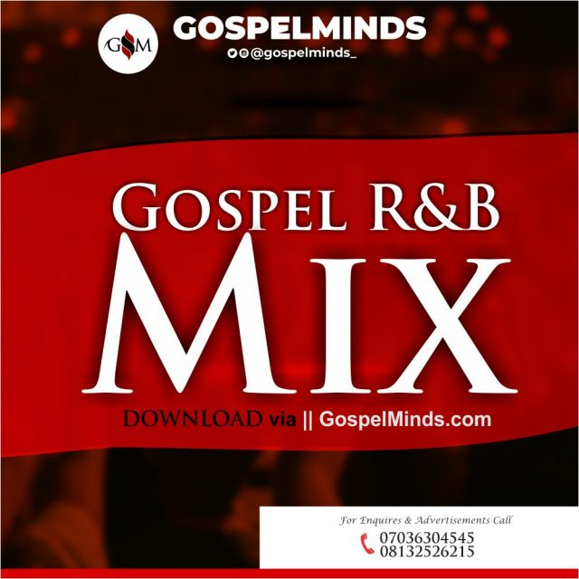 Gospel RnB Mix 2021 (New Foreign Gospel Non Stop Collection Mixtape)