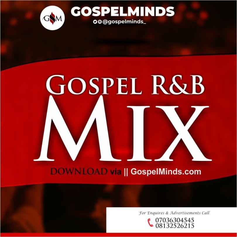 Latest Christian RnB Mixtape (2020 Foreign Gospel R&B Songs Mix)