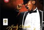 Frank Edwards — Mma Mma (Mp3 Download + Lyrics)