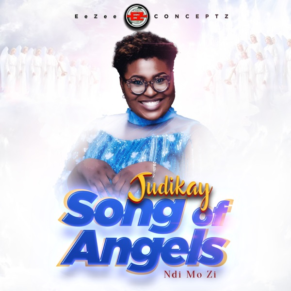 Judikay – Song Of Angels (Ndi Mo Zi)(Mp3 Download + Lyrics)