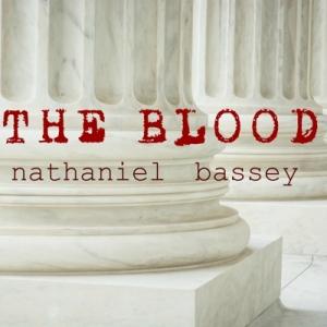 Nathaniel Bassey – The Blood (Mp3 Download + Lyrics)