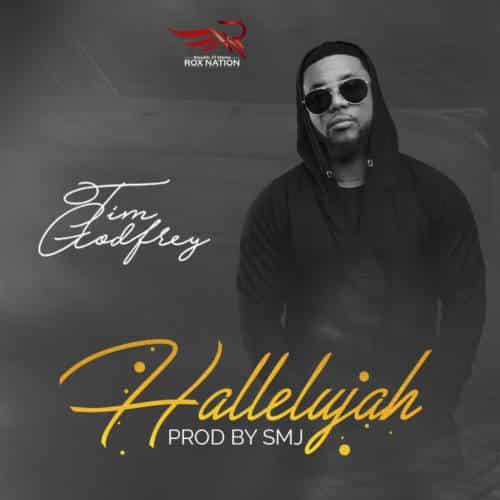 Tim Godfrey – Hallelujah (Mp3 Download + Lyrics)