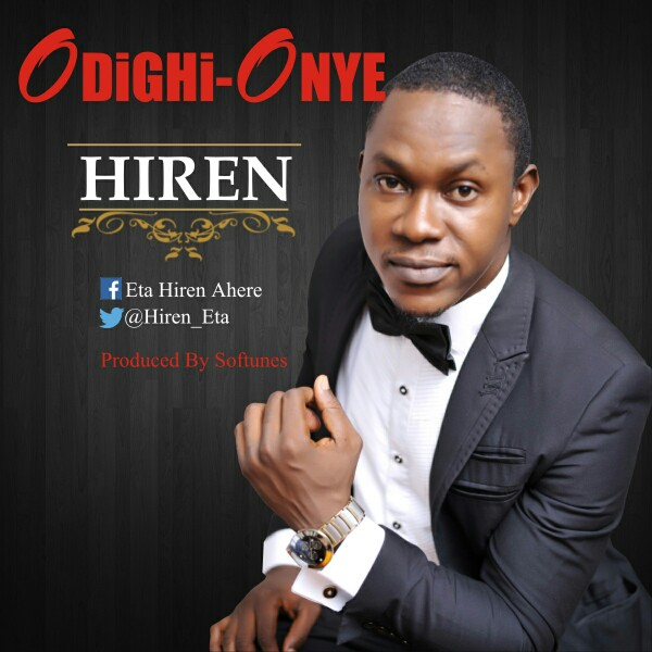 Hiren – Odighi Onye (Mp3 Download + Lyrics)