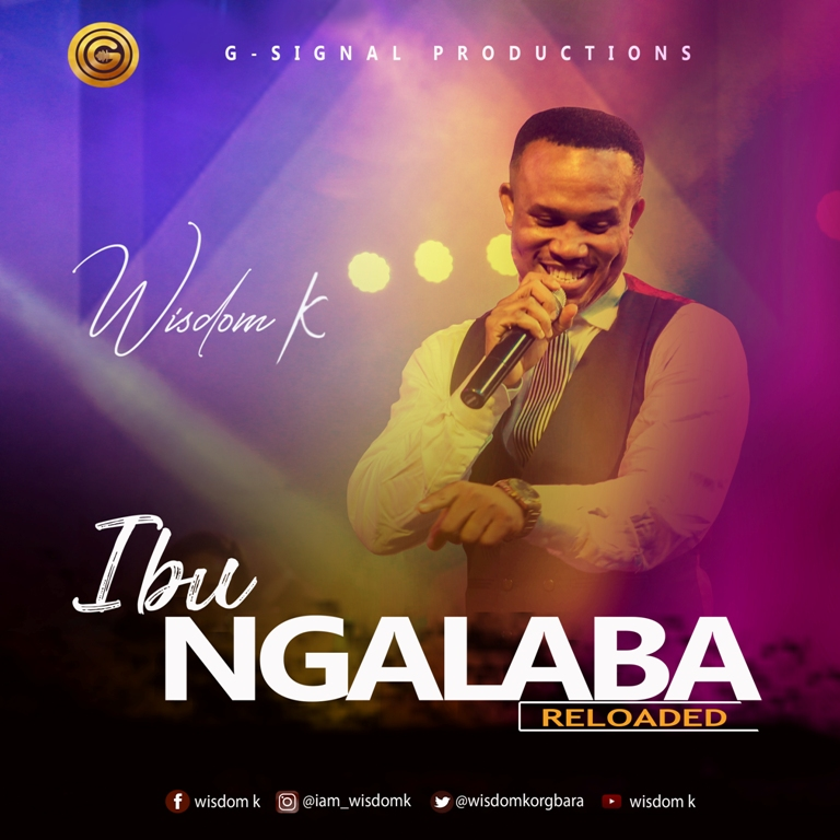 Wisdom K – Ibu Ngalaba (Dara Jesus Nebo) (Mp3 Download + Lyrics)
