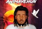Awimayehun – AK-Mogazy (Mp3 Download + Lyrics)