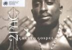 2pac – Ghetto gospel (Mp3 Download + Lyrics)
