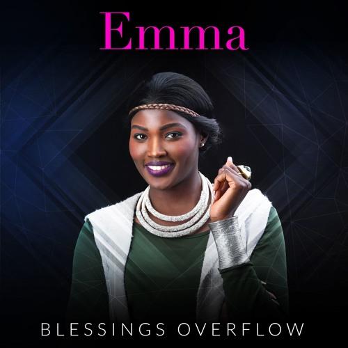 Blessings Overflow – Emma okumu (Mp3 Download + Lyrics)