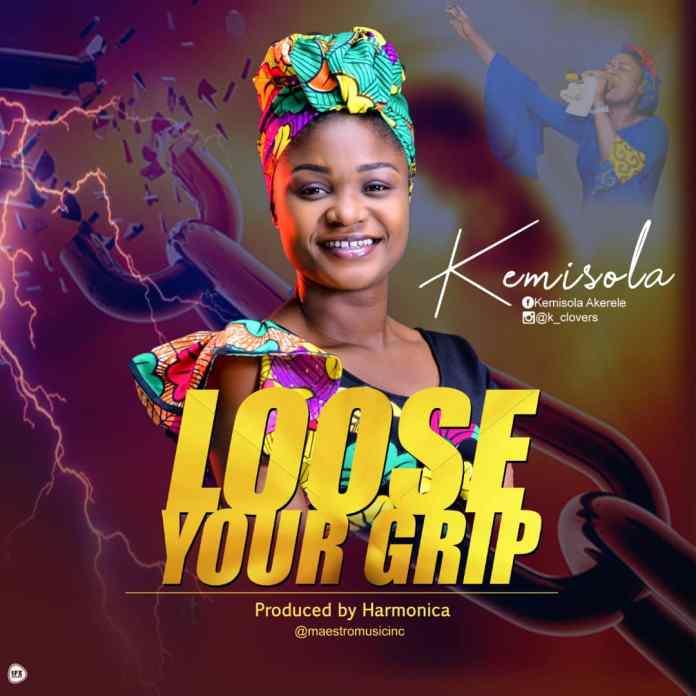 Loose Your Grip – Kemisola (Mp3 Download + Lyrics)