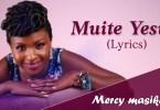 Muite yesu - Mercy Masika (Mp3 Download + Lyrics)