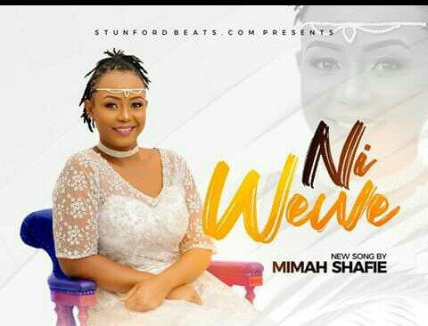 Ni Wewe – Mimah Shafie (Mp3 Download + Lyrics)