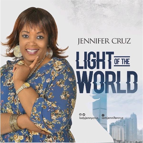 Jennifer Cruz – Light of The World (Mp3 Download + Lyrics)