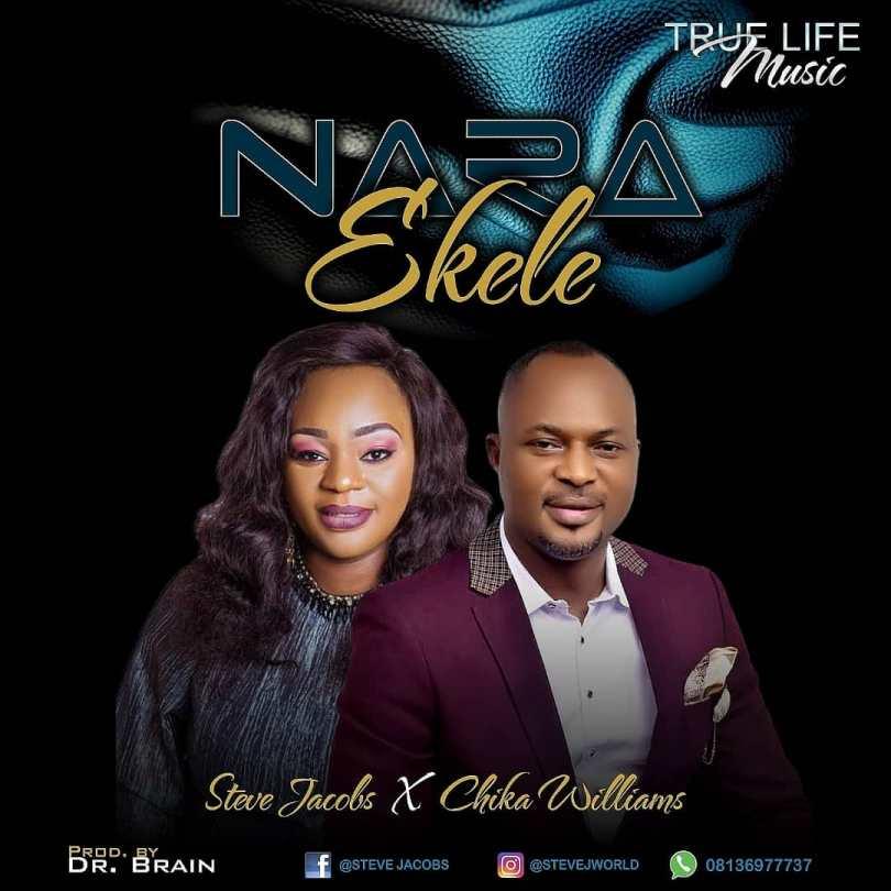 Steve Jacobs ft chika Williams – nara Ekele (Mp3 Download + Lyrics)