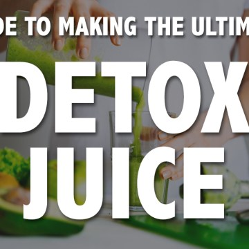 Juice Cleanse | Detox Juice Recipes | Juicing 101