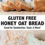 Gluten Free Honey Oat Bread Recipe