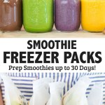 How to Meal Prep Smoothies with Freezer Packs