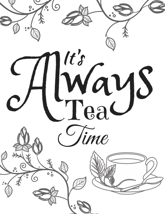 It's Always Tea time mad hatter tea party free printable quote art