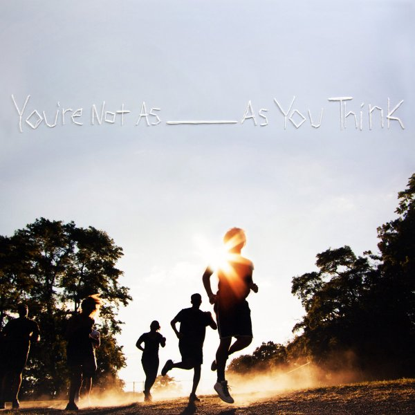 Sorority Noise: You're Not As___As You Think
