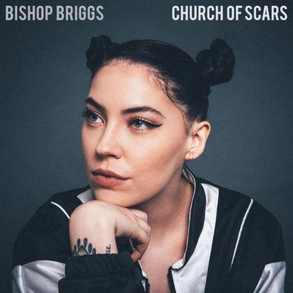 Bishop Briggs: Church of Scars