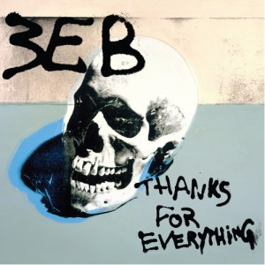 Third Eye Blind: Thanks For Everything