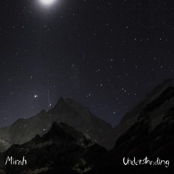 Mirah: Understanding