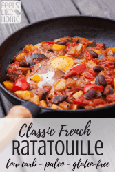 How to make the best classic authentic French ratatouille recipe - This simple and easy stew includes zucchini, eggplant, and squash. It's super healthy when made the traditional way. Made on the stovetop. Whole 30, paleo approved. Low carb and vegetarian.