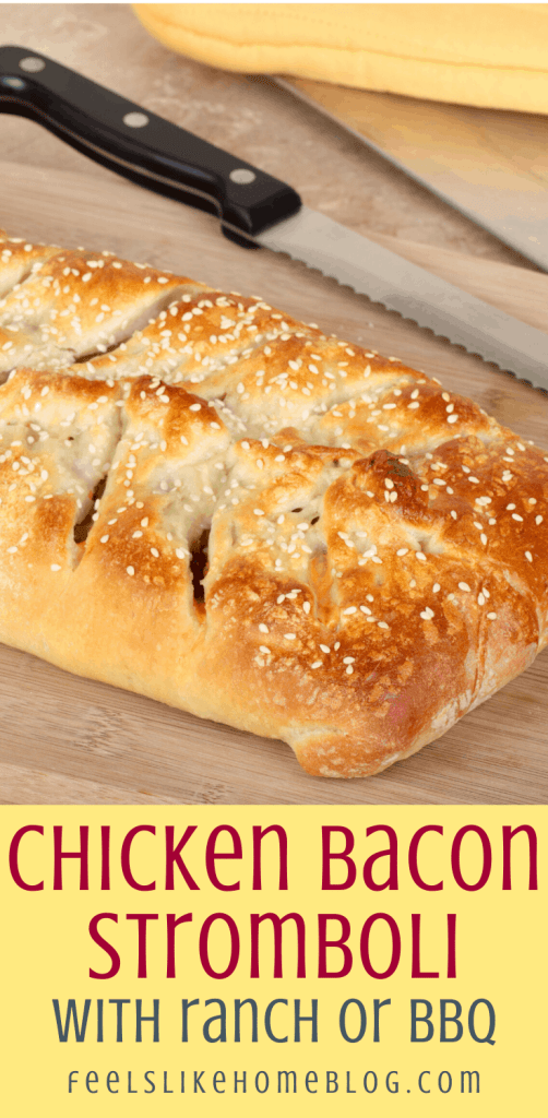 ranch chicken stromboli with bacon and mushrooms