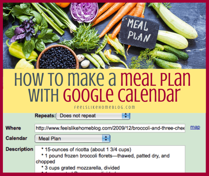 a collage with many different kinds of food, a meal plan, and Google calendar