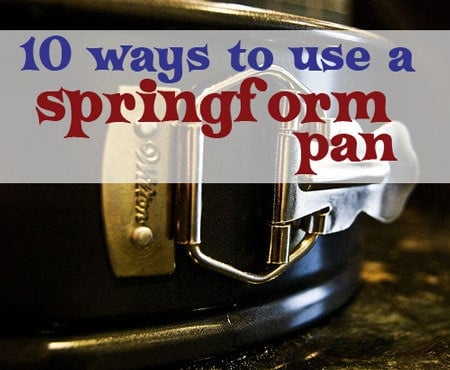 how to use a springform pan - Recipes, tips, ideas, and uses for this often forgotten kitchen tool. DIY cheesecake, cake, and dinner are easy. Great for desserts and quiche of all kinds.