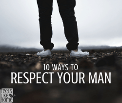 10 Ways to respect your husband - These quotes and thoughts about marriage, men, husbands, and boyfriends. How to improve your marriage by showing respect to your husband. Great article about the truths of marriage.
