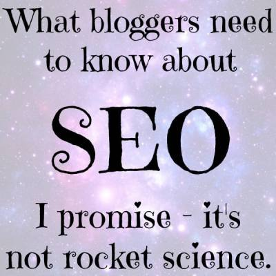 what bloggers need to know about SEO.jpg
