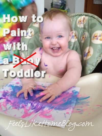 How To Paint With A Toddler Or Allies First Painting