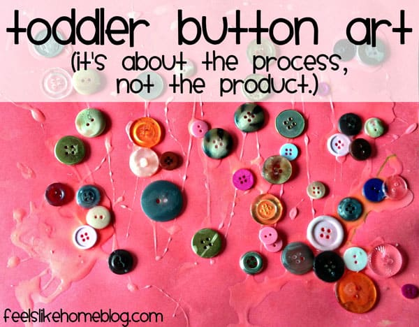 Toddler Button Art - This simple, easy, and fun toddler craft can be done with kids as young as 18 months or up to  2 or 3 year olds. Could be made more educational by sorting the buttons by color, size, or shape. Great DIY ideas for winter, spring, summer, or fall and any holiday.