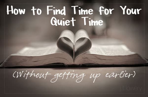 How to Have Quiet Time Without Getting Up Earlier - Ideas, tips, and suggestions for making time for Bible study and reading and prayer even with children. Words with Jesus are important for building faith in your life and quiet time is the perfect time for this to happen. Time with the Lord God is vital to the Christian walk.
