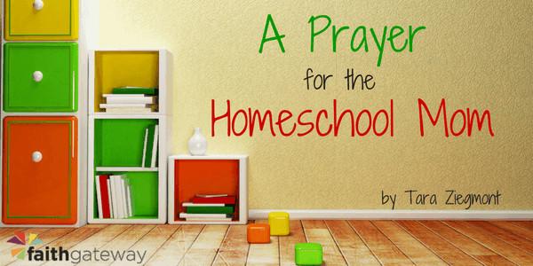 Prayers for homeschooling moms