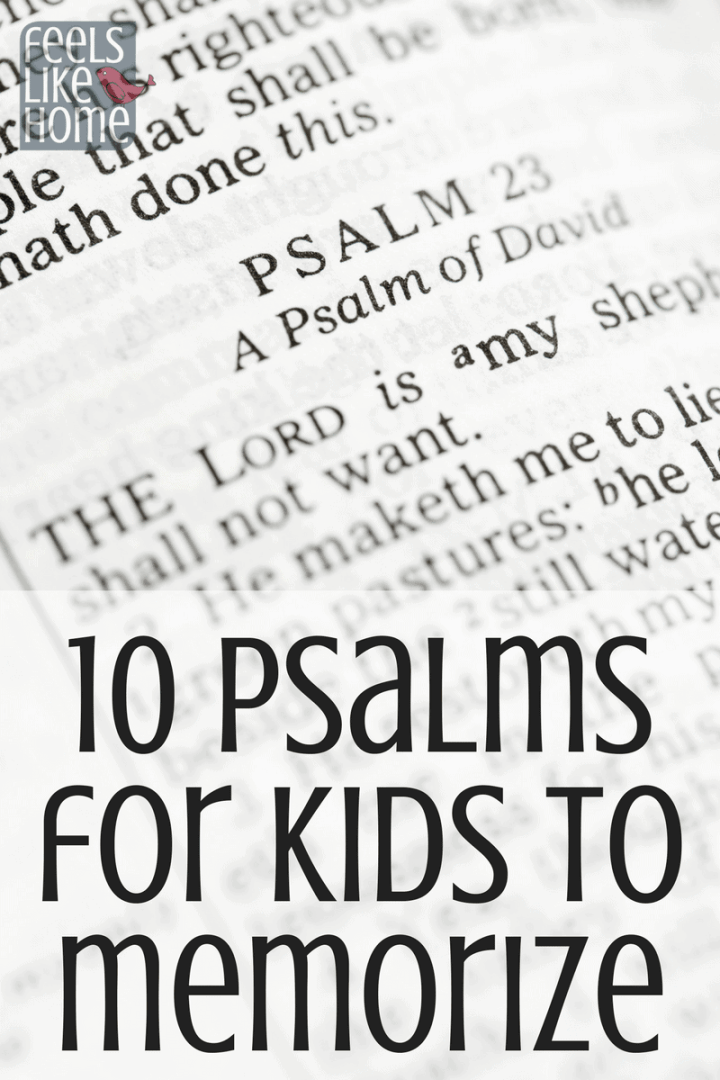 10 Psalms for Children to Memorize