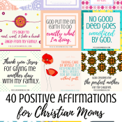 40 Positive Affirmations for Christian Moms (with printable)