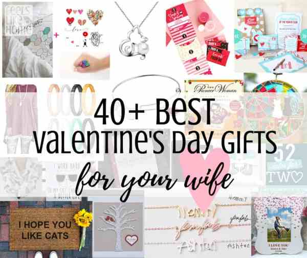 These simple and easy Valentines Day gifts for her are perfect for a girlfriend or wife