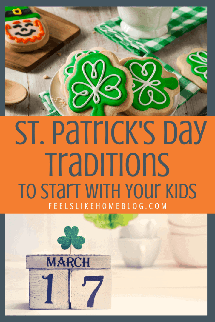 18 Fun St. Patrick\'s Day Traditions to Start with Your Kids
