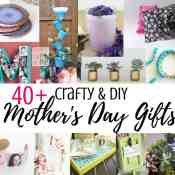 40+ Easy Handmade DIY Mother's Day Gifts