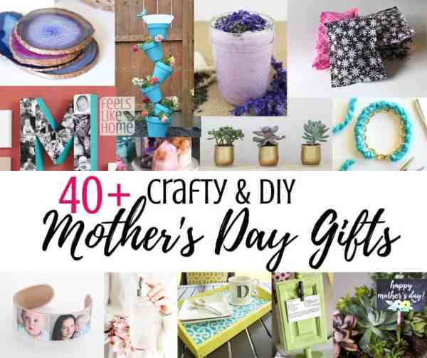 40 easy handmade diy mother 39 s day gifts feels like home for Things to do on mother s day at home