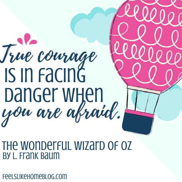 Wonderful Wizard of Oz quote - True courage is in facing danger when you are afraid - Inspirational quotes from children's books - Kids literature has many famous quotes. The best quotes and thoughts on love, life, friends, God, people, and more. Sweet words on mothers and fathers and childhood.