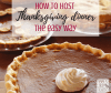 The best tips for how to host a healthy, fun Thanksgiving dinner for your family including menu and recipes whether it's your first time or you're a seasoned pro.