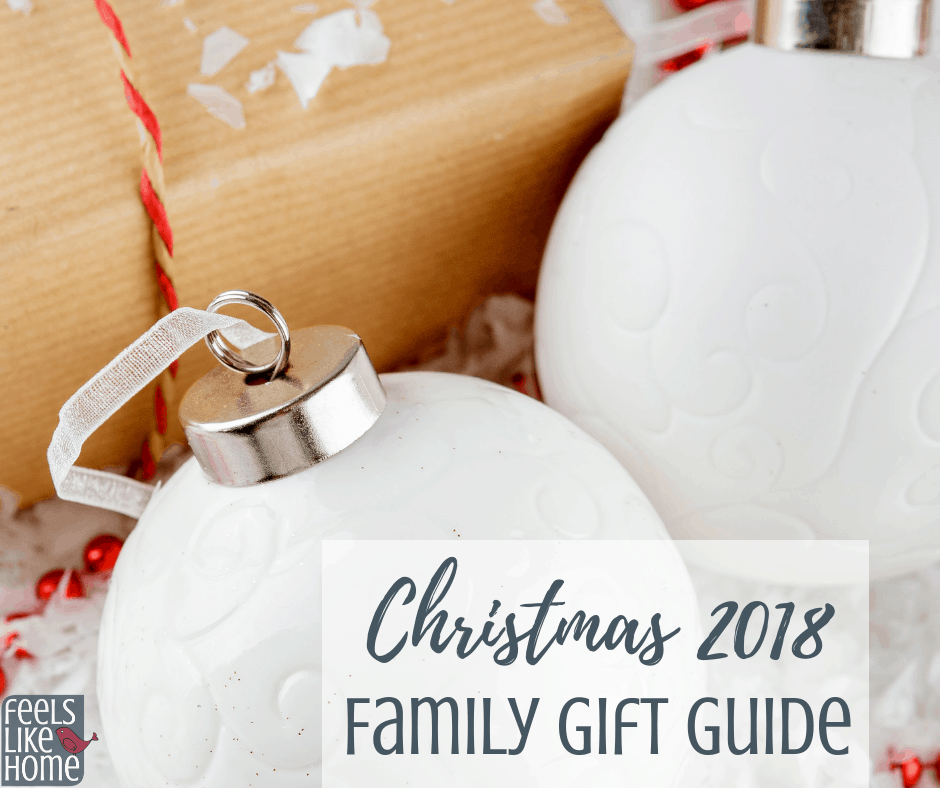 Christmas 2018 Gift Guides For Families Feels Like Home