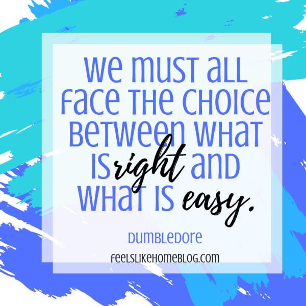 We must all face the choice between what is right and what is easy. Awesome Harry Potter quotes from Dumbledore, Snape, Harry, Hermione, Sirius, and more. I love all these quotes to live by. The best printable quotes for a tattoo. Meaningful truths.