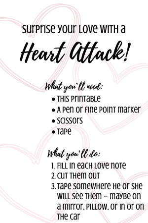 Surprise your love with a heart attack - Great for a husband or wife for Valentine's Day or any time of the year. Also nice for a boyfriend or girlfriend to show them how much you love him or her. Feelings are so important in relationships and especially marriage and these simple ideas make it super easy.