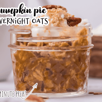 pumpkin pie overnight oats in a mason jar