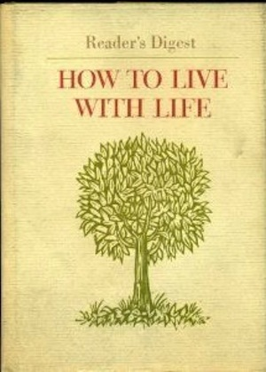 Book Review: How to live with life by Arthur Gordon